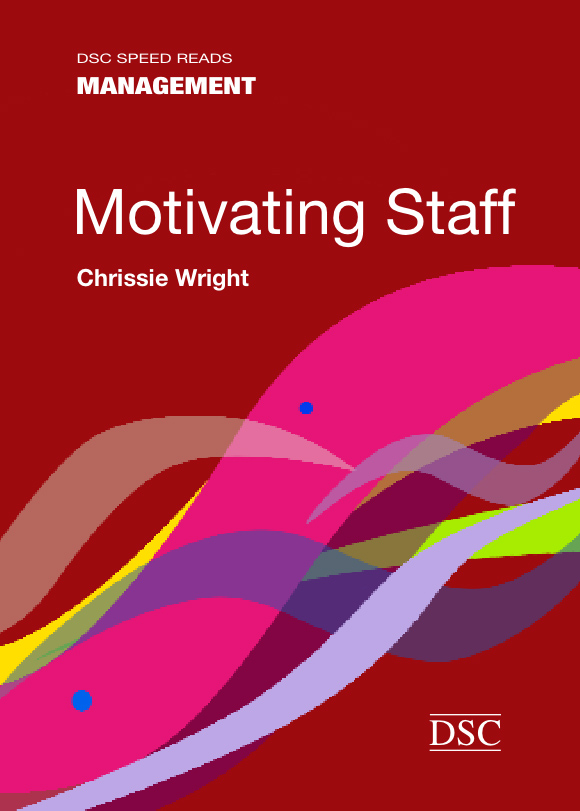 Speed Reads: Motivating Staff