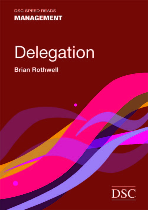 Speed Reads: Delegation