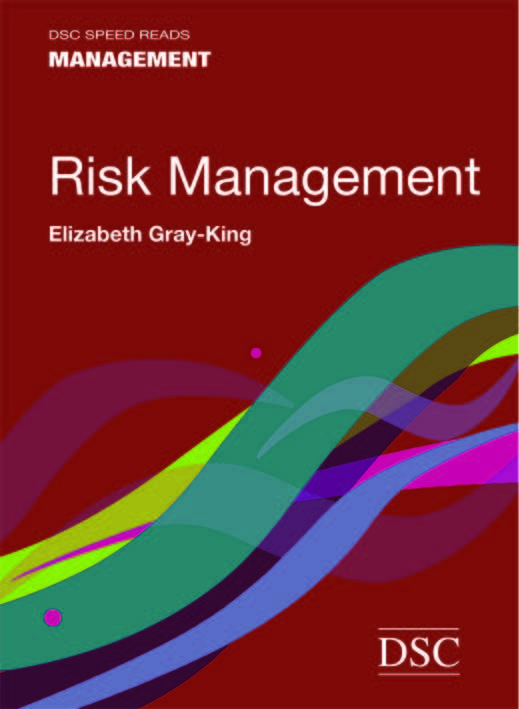 Speed Reads: Risk Management