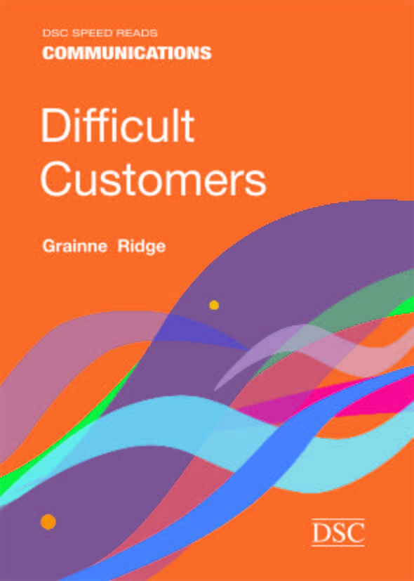Speed Reads: Difficult Customers