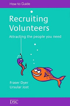 Recruiting Volunteers - Attracting the people you need