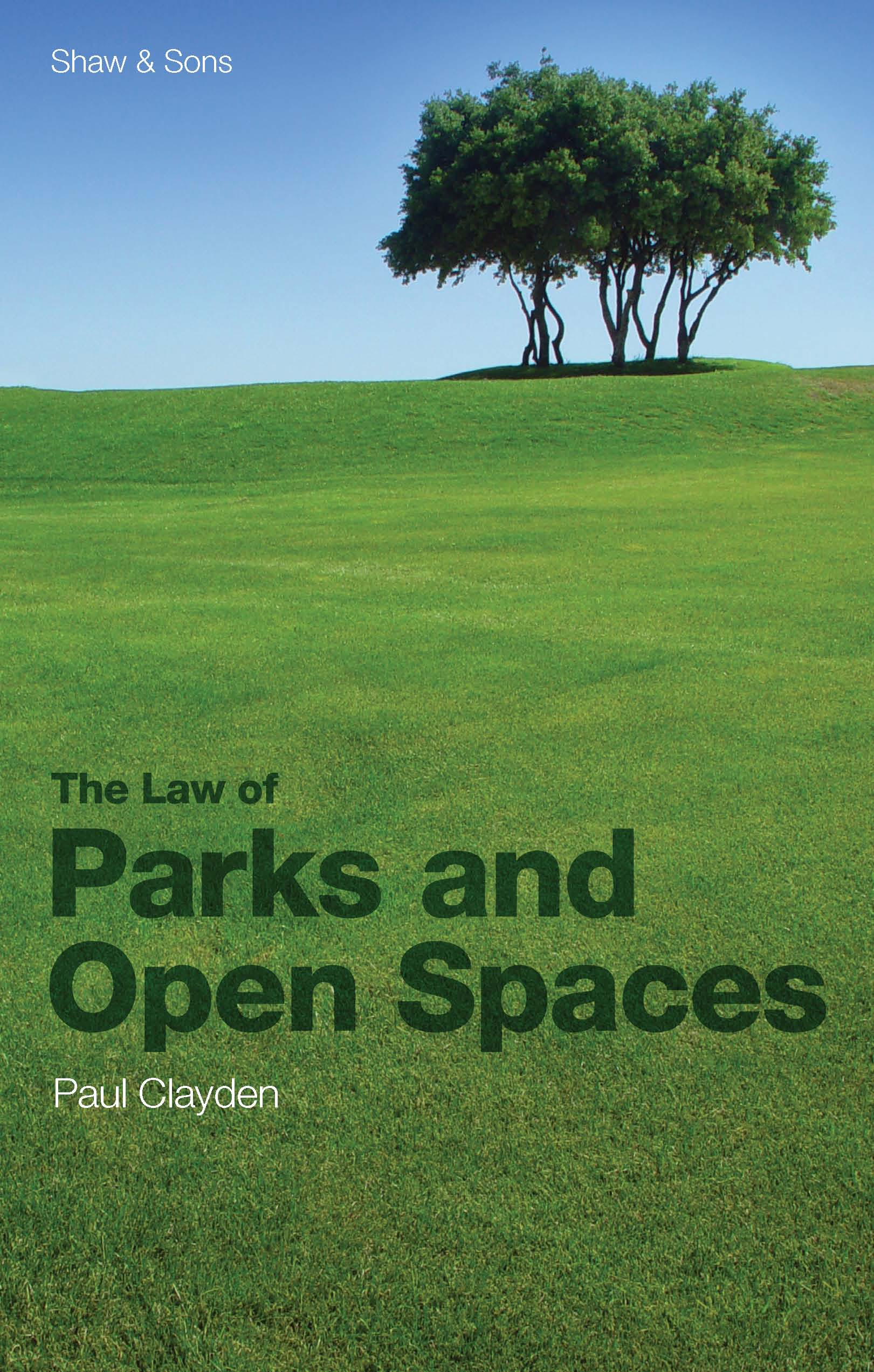 The Laws of Parks and Open Spaces