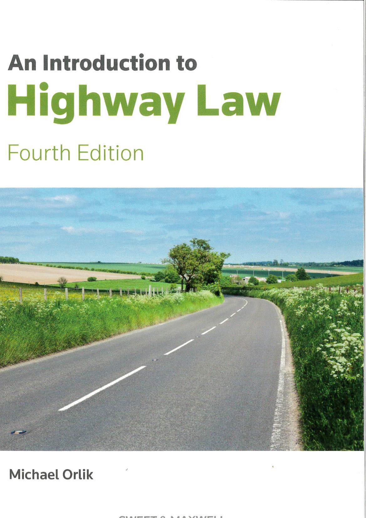 An Introduction to Highway Law (4th Edition)