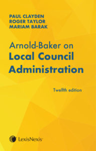 Charles Arnold-Baker on Local Council Administration – 12th Edition Pre-Order!